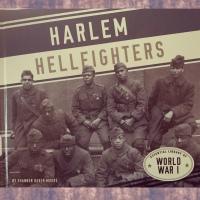 Harlem Hellfighters by J. Patrick Lewis and Gary Kelley